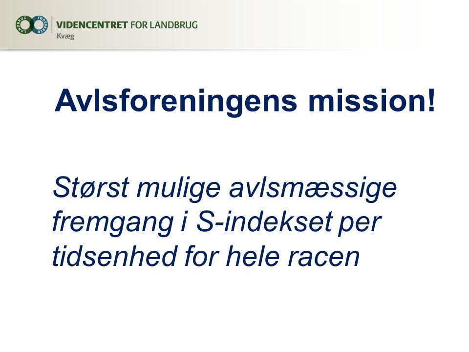 Avlsforeningens mission!