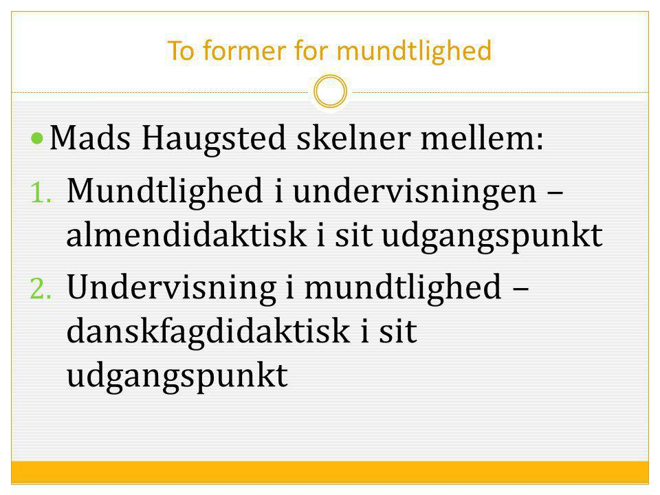 To former for mundtlighed