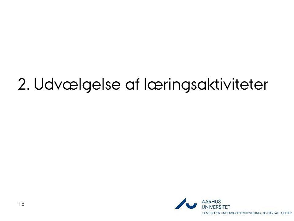 2. Udvælgelse af læringsaktiviteter