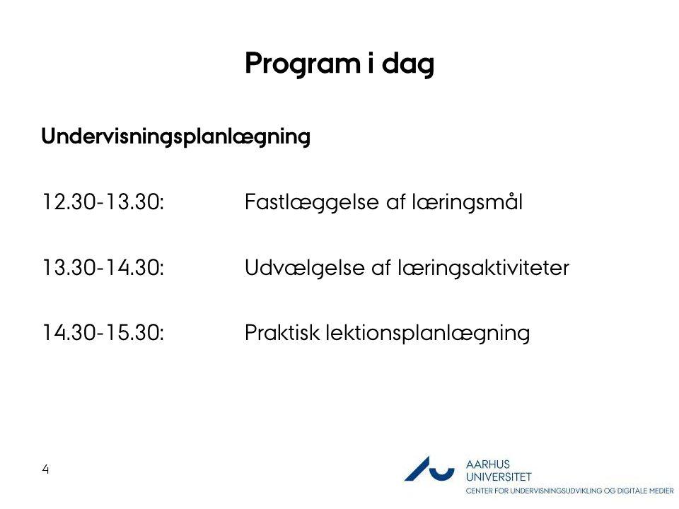 Program i dag Undervisningsplanlægning