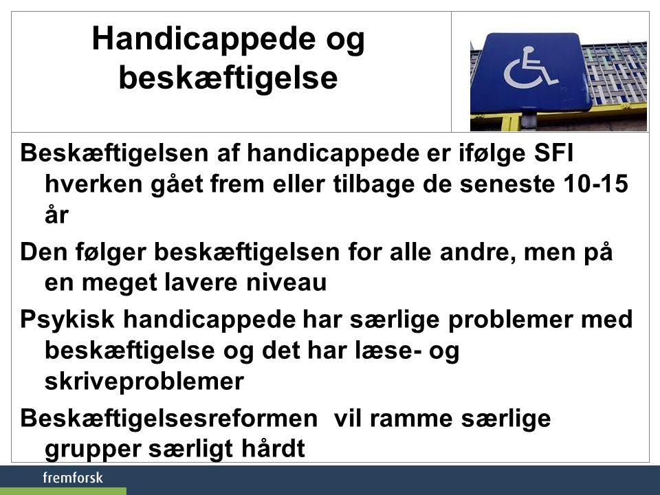 Handicappede og beskæftigelse