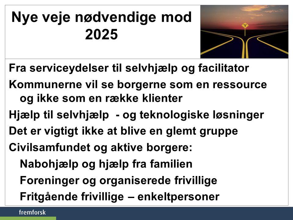 Nye veje nødvendige mod 2025