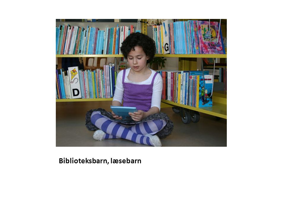 Biblioteksbarn, læsebarn