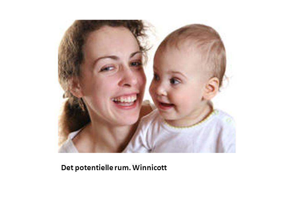Det potentielle rum. Winnicott