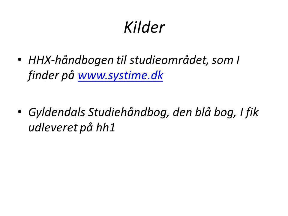 Kilder HHX-håndbogen til studieområdet, som I finder på www.systime.dk