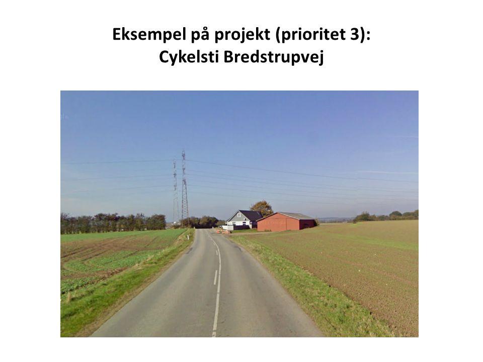 Eksempel på projekt (prioritet 3): Cykelsti Bredstrupvej