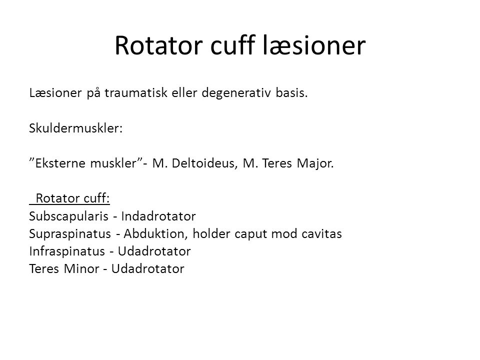 Rotator cuff læsioner