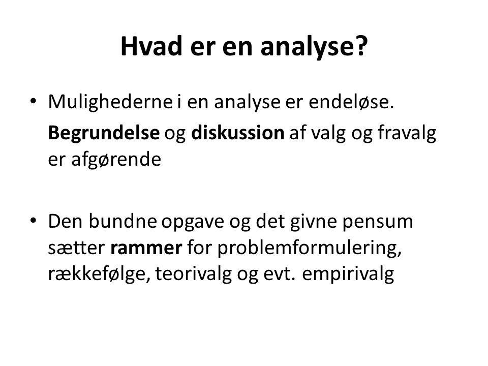 Hvad er en analyse Mulighederne i en analyse er endeløse.