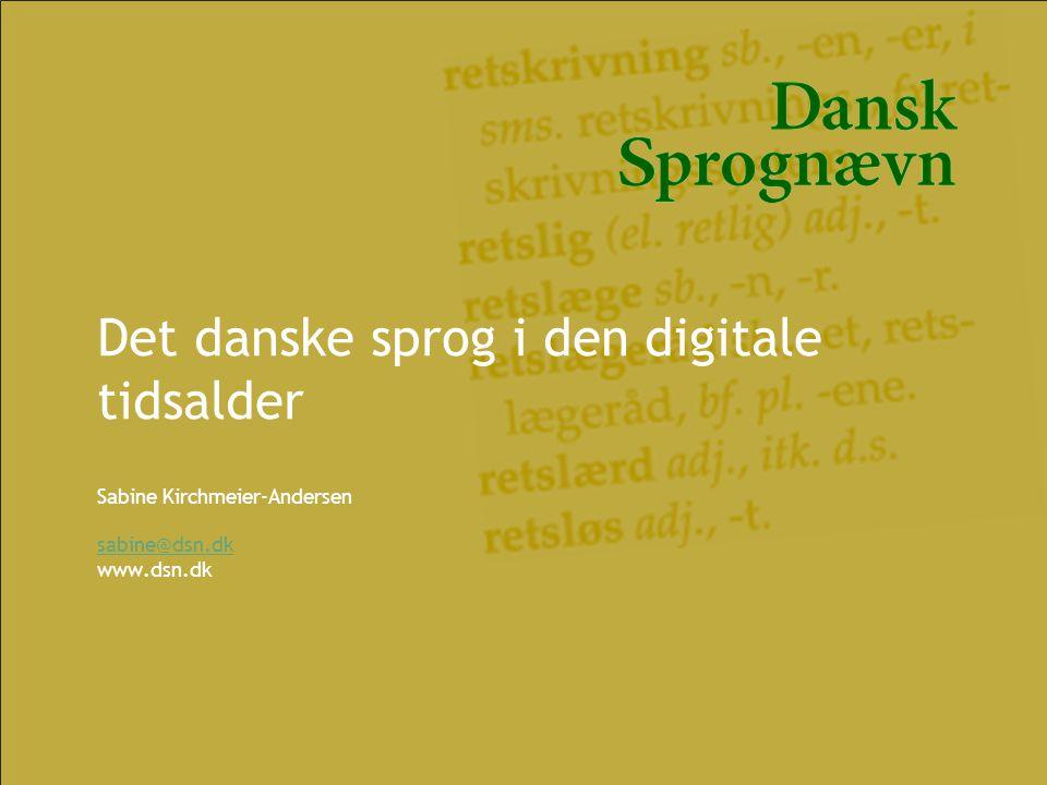 Det danske sprog i den digitale tidsalder