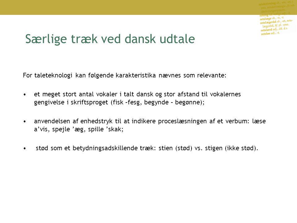 Særlige træk ved dansk udtale