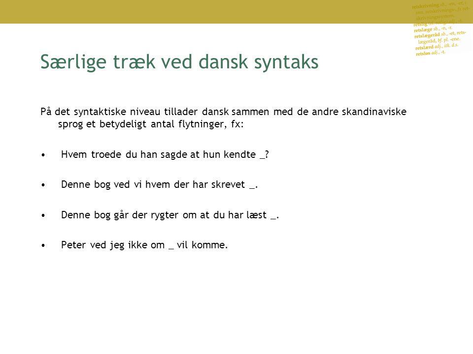 Særlige træk ved dansk syntaks