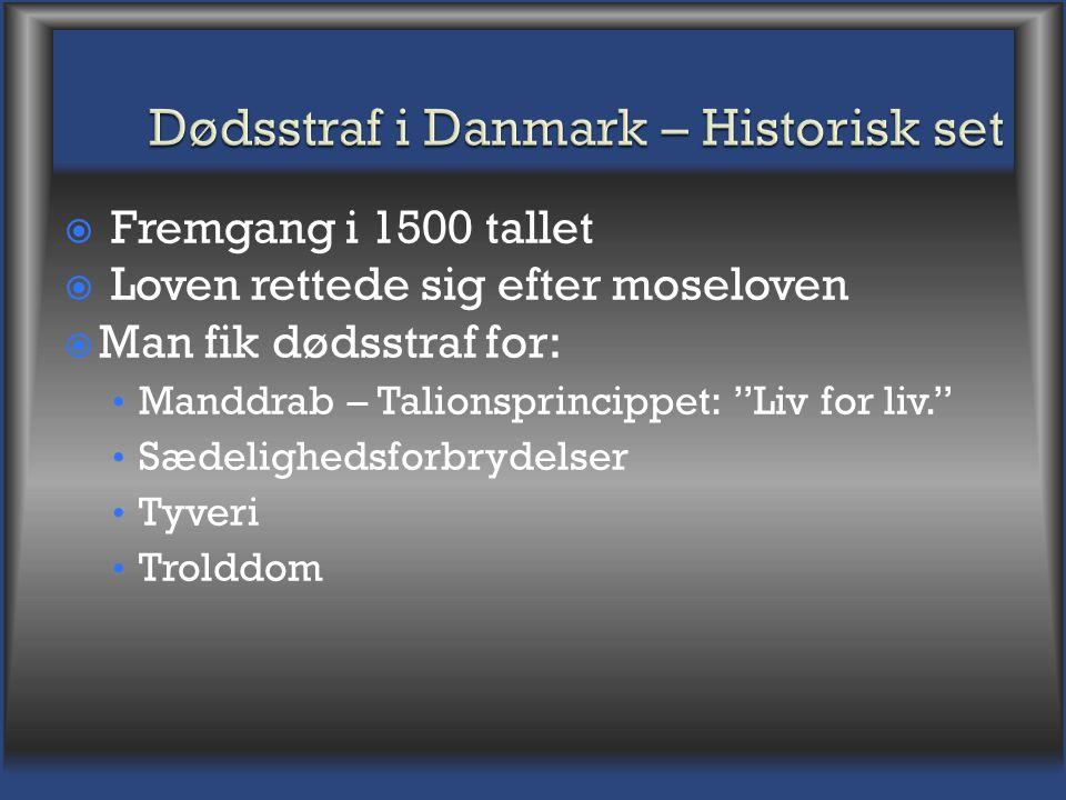 Dødsstraf i Danmark – Historisk set