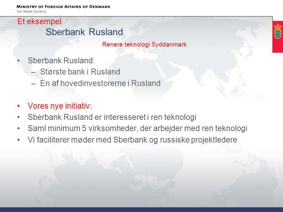 Et eksempel Sberbank Rusland Renere teknologi Syddanmark