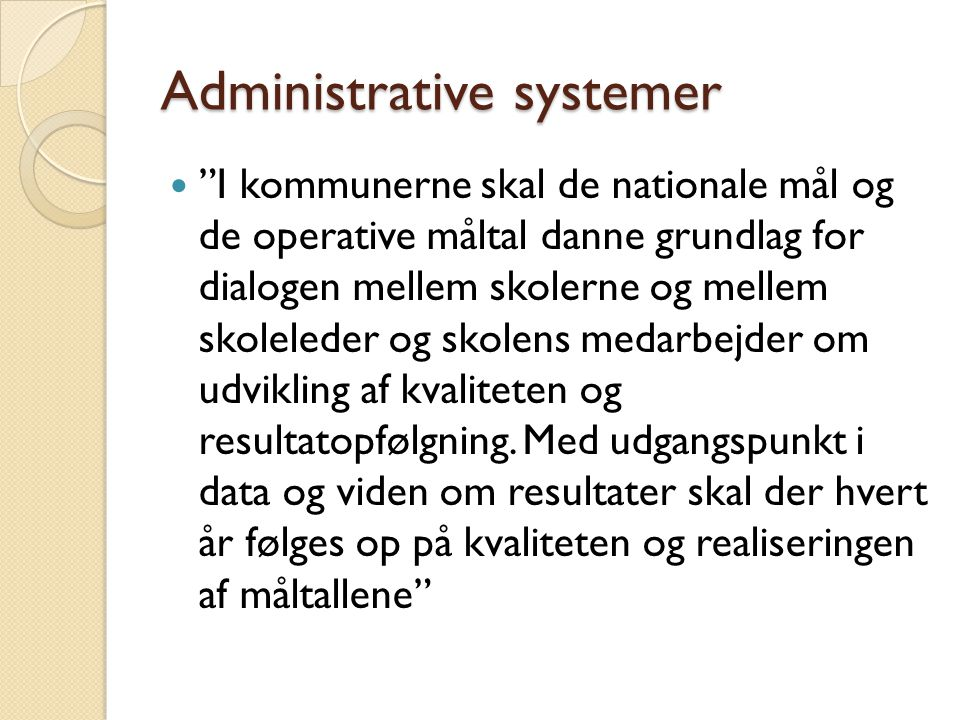 Administrative systemer