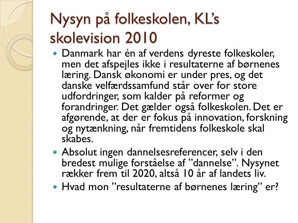 Nysyn på folkeskolen, KL's skolevision 2010