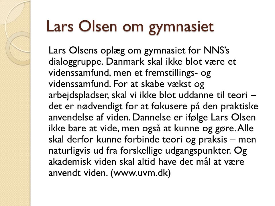 Lars Olsen om gymnasiet