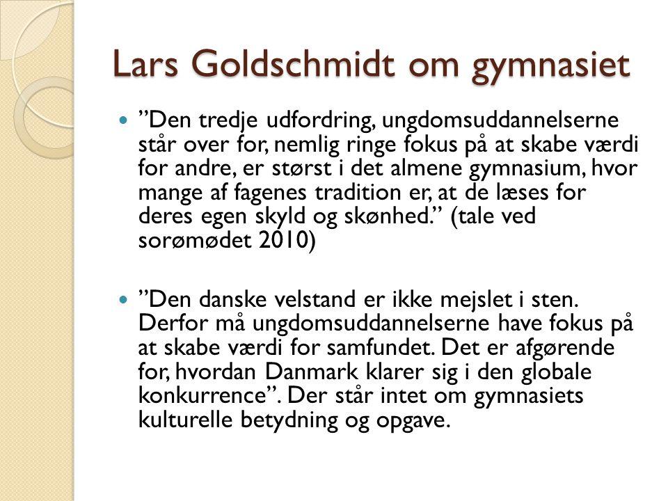 Lars Goldschmidt om gymnasiet