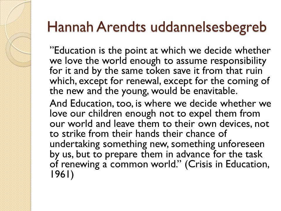Hannah Arendts uddannelsesbegreb