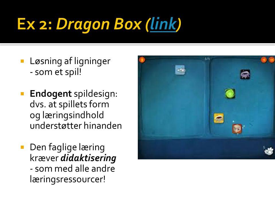 Ex 2: Dragon Box (link) Løsning af ligninger - som et spil!