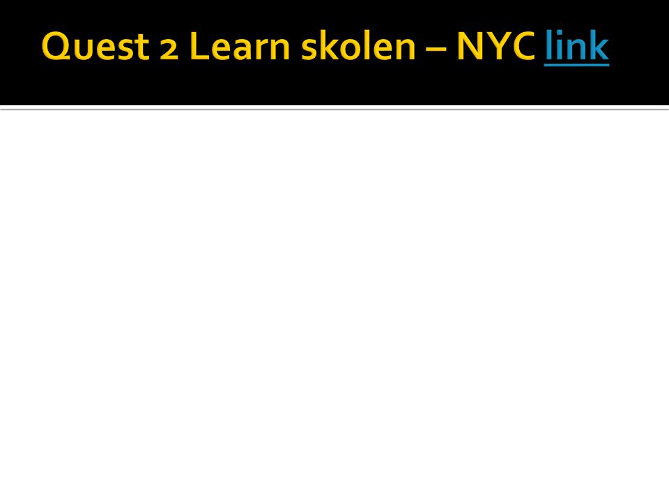 Quest 2 Learn skolen – NYC link