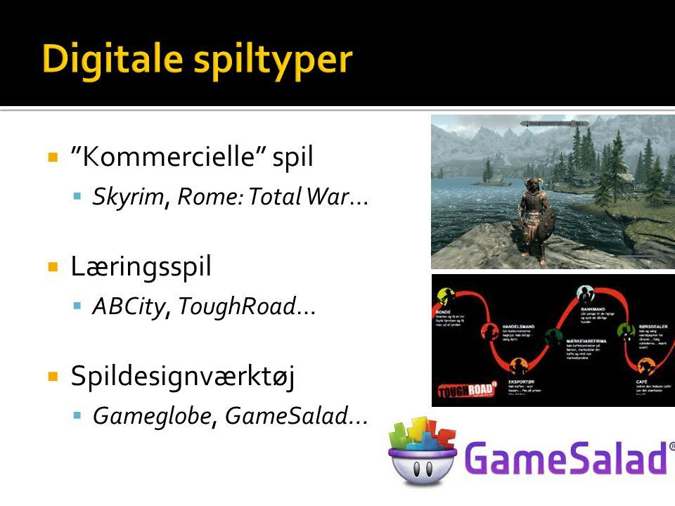 Digitale spiltyper Kommercielle spil Læringsspil Spildesignværktøj