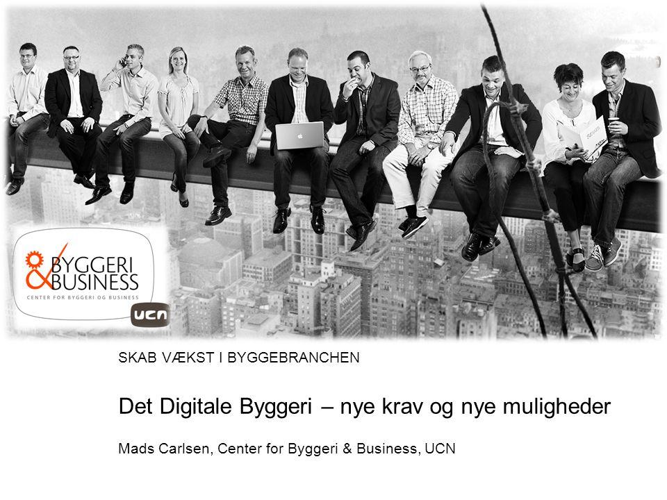Det Digitale Byggeri – nye krav og nye muligheder