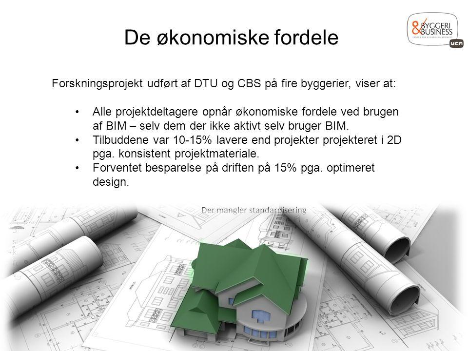 De økonomiske fordele Forskningsprojekt udført af DTU og CBS på fire byggerier, viser at:
