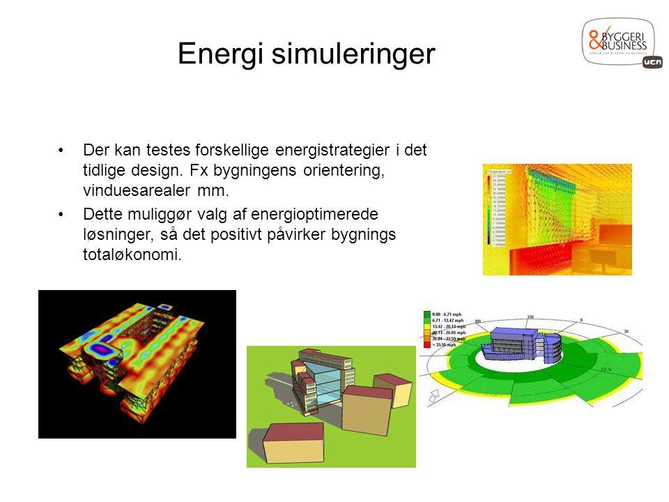 Energi simuleringer Der kan testes forskellige energistrategier i det tidlige design. Fx bygningens orientering, vinduesarealer mm.
