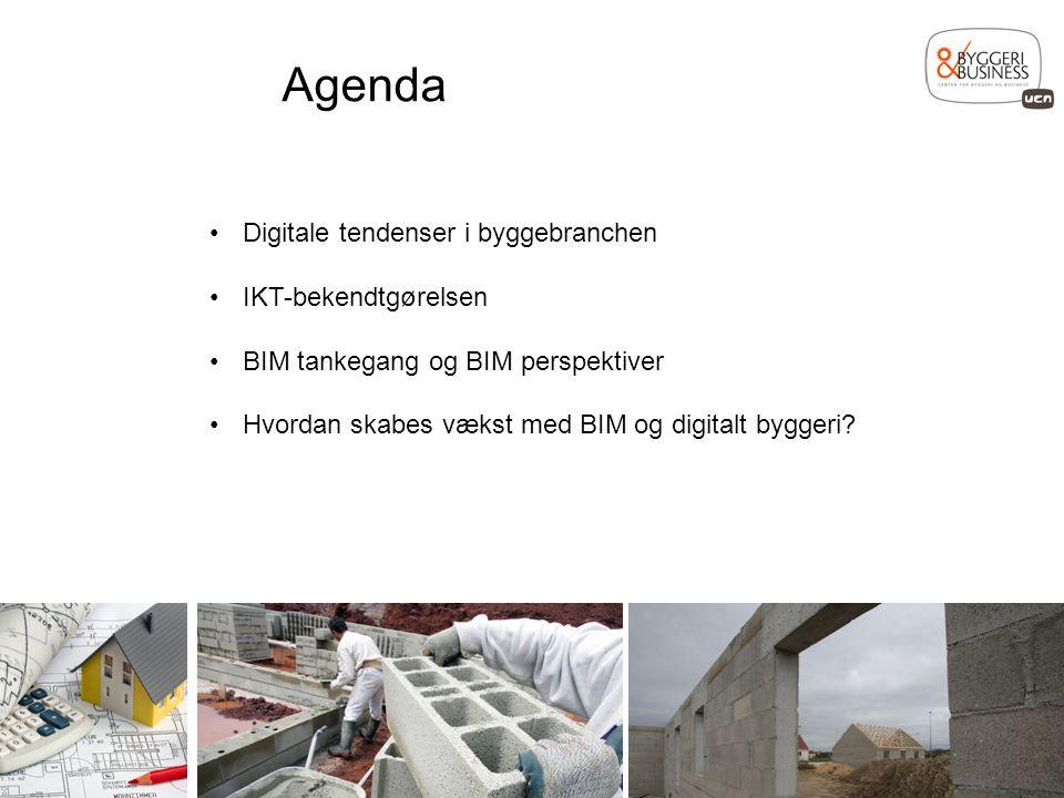 Agenda Digitale tendenser i byggebranchen IKT-bekendtgørelsen