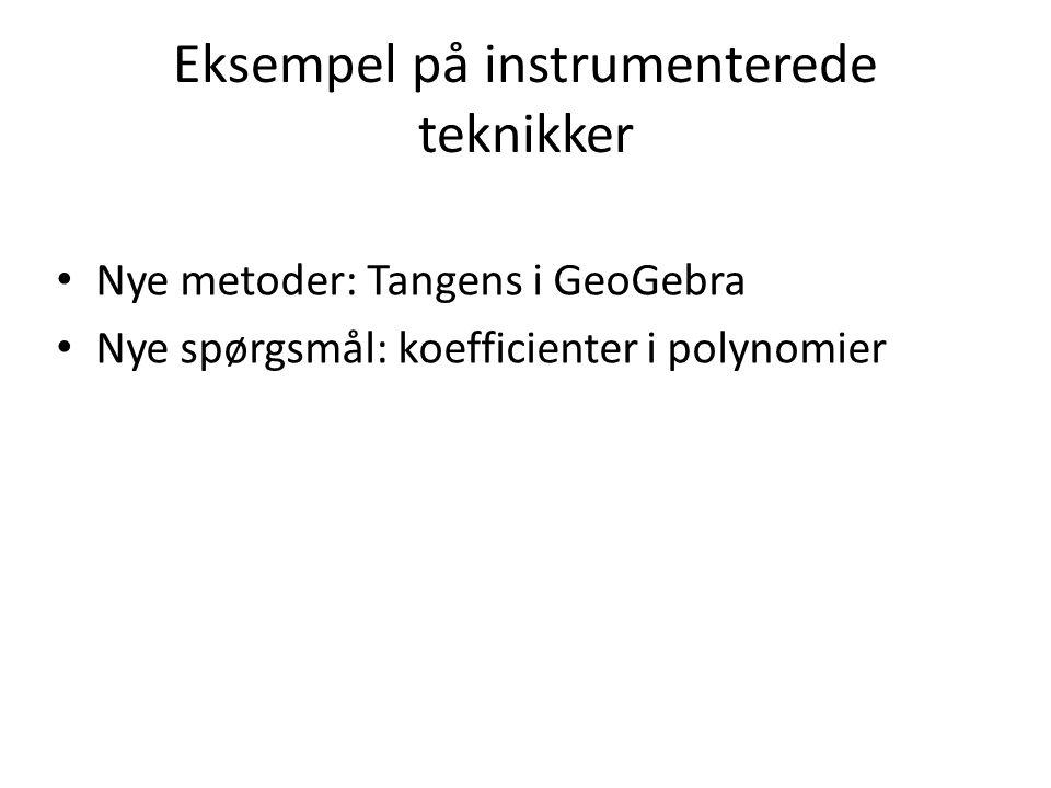 Eksempel på instrumenterede teknikker