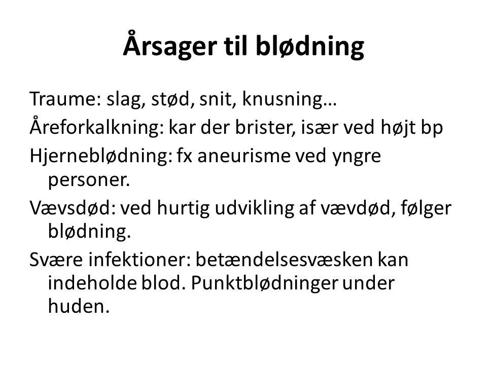 Årsager til blødning