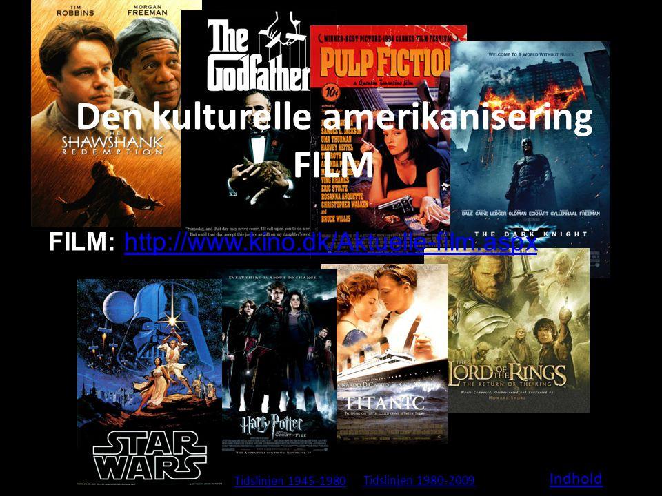 Den kulturelle amerikanisering FILM