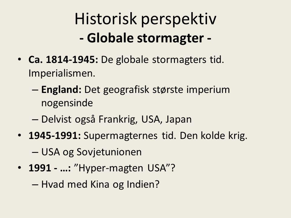 Historisk perspektiv - Globale stormagter -