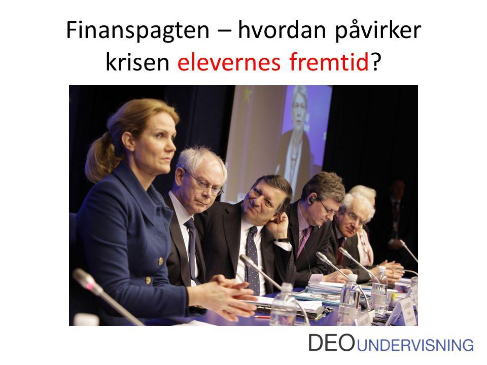 Finanspagten – hvordan påvirker krisen elevernes fremtid