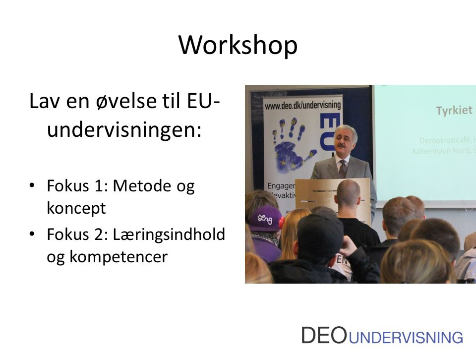 Workshop Lav en øvelse til EU-undervisningen: