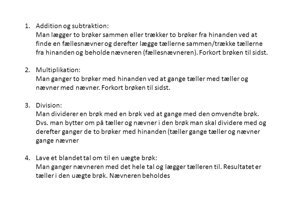 Addition og subtraktion: