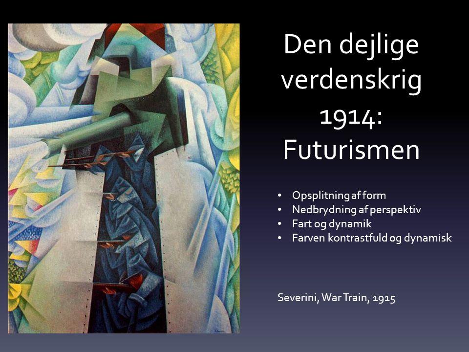 Den dejlige verdenskrig 1914: Futurismen