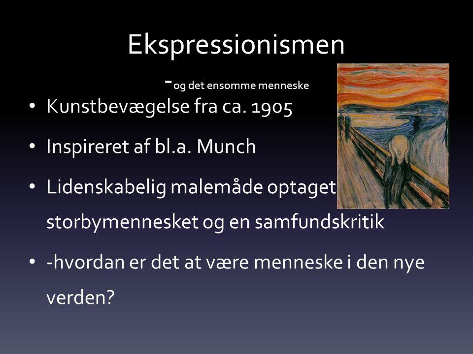 Ekspressionismen -og det ensomme menneske