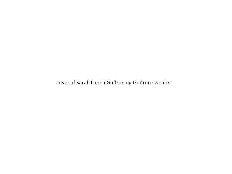 cover af Sarah Lund i Guðrun og Guðrun sweater