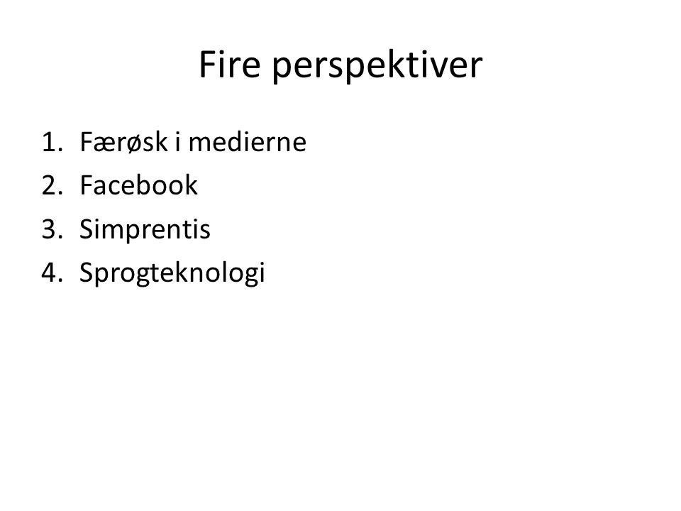 Fire perspektiver Færøsk i medierne Facebook Simprentis Sprogteknologi