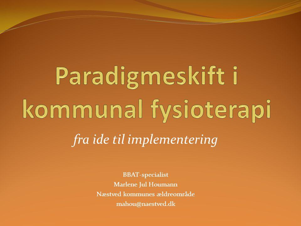 Paradigmeskift i kommunal fysioterapi