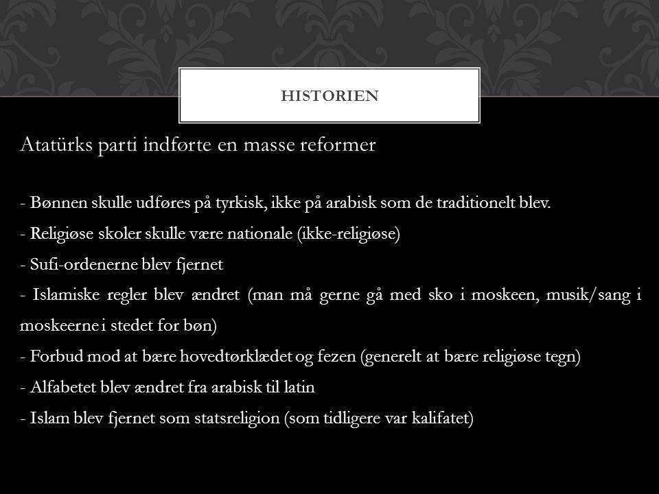 Atatürks parti indførte en masse reformer