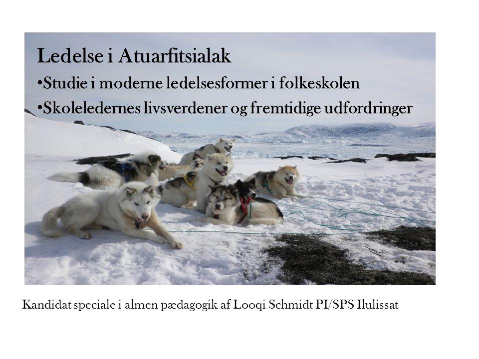 Kandidat speciale i almen pædagogik af Looqi Schmidt PI/SPS Ilulissat