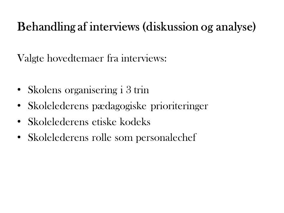Behandling af interviews (diskussion og analyse)