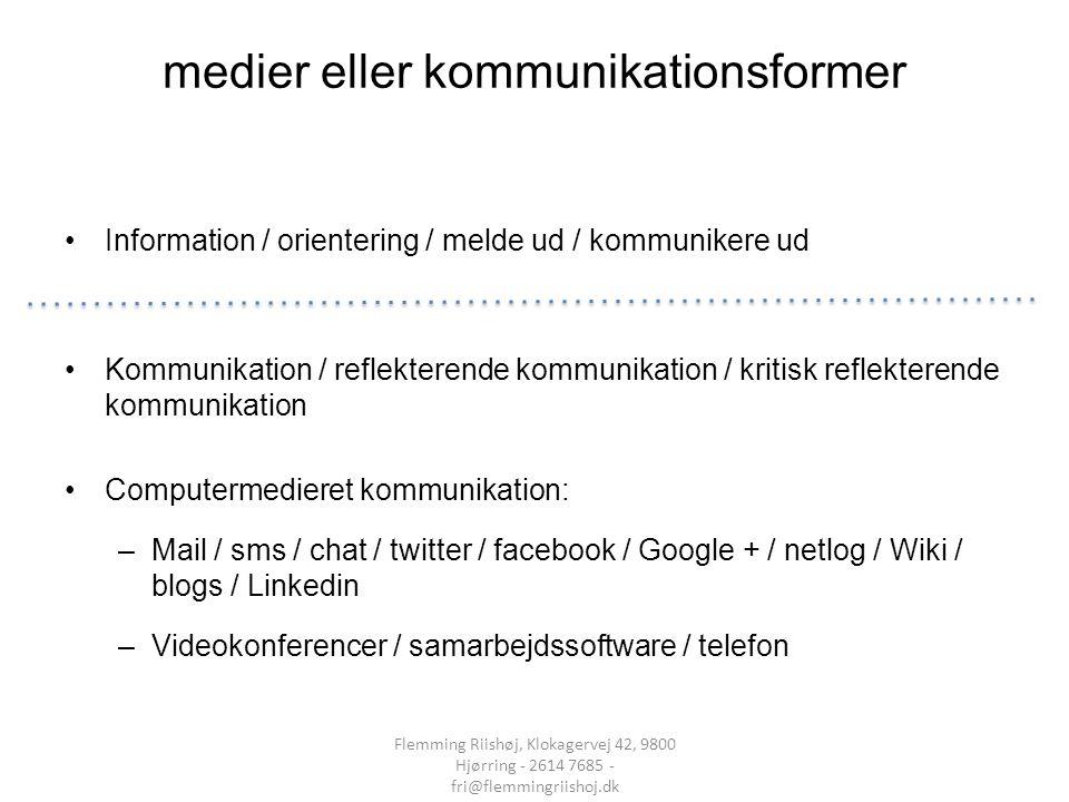 medier eller kommunikationsformer