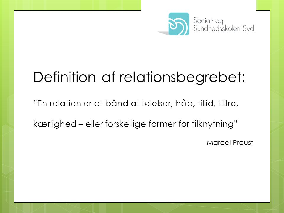 Definition af relationsbegrebet: