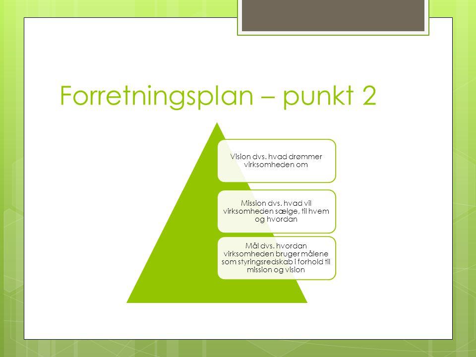 Forretningsplan – punkt 2