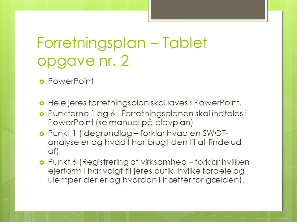 Forretningsplan – Tablet opgave nr. 2