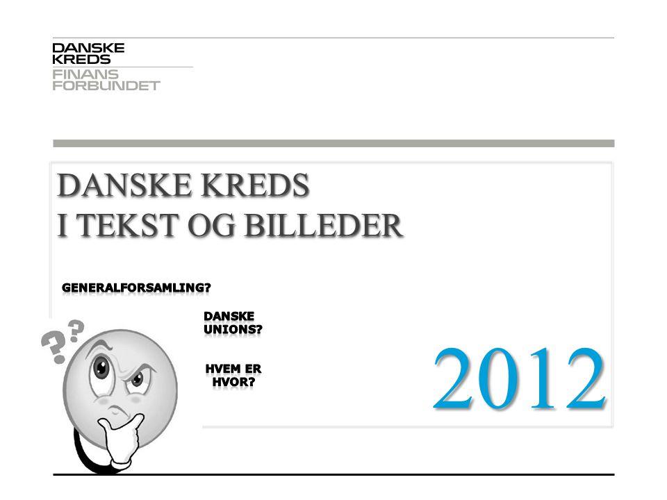 2012 . DANSKE KREDS I TEKST OG BILLEDER 02-04-2017 GENERALFORSAMLING