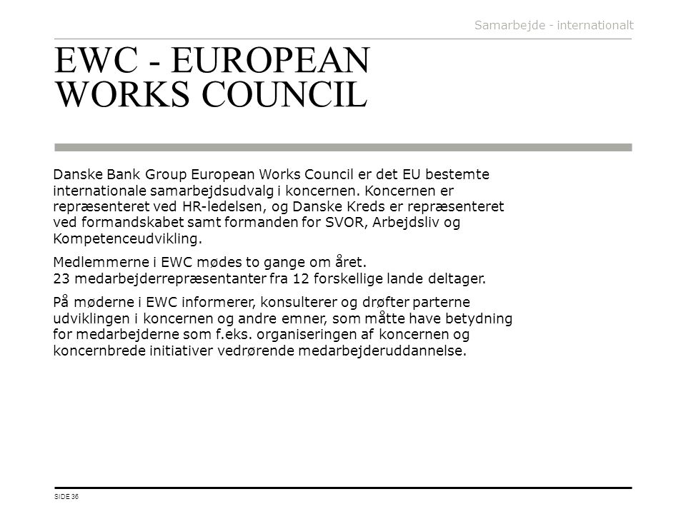 EWC - EUROPEAN WORKS COUNCIL